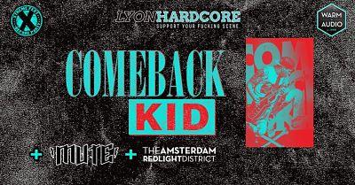COMEBACK KID [Décines - 69] > 01-07-2019
