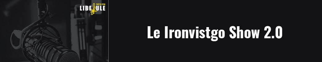 Le Ironvistago Show 2.0