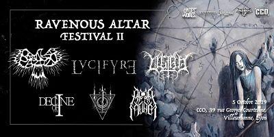 RAVENOUS ALTAR FESTIVAL II [Lyon - 69] > 05-10-2019