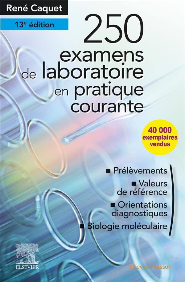 (nouveau 5 juin 2019)  250 EXAMENS DE LABORATOIRE EN PRATIQUE MÉDICALE COURANTE  VK1e8