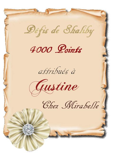 Récompense 4000 points - Gustine - défis shaliby D1QZO