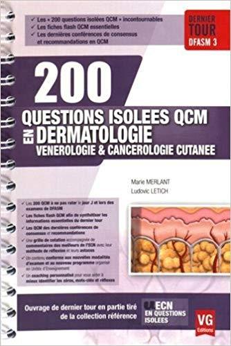 200 questions isolées en QCM-Dermatologie, vénérologie, cancérologie cutanée LolAw