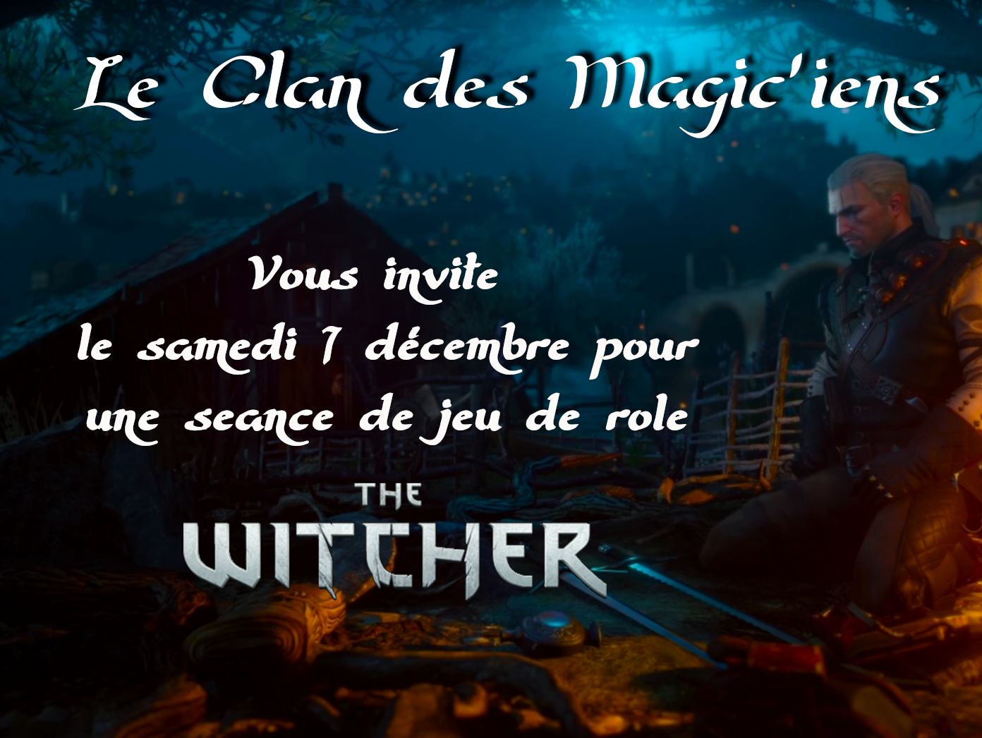 Samedi 7 Décembre : Jeu de rôle The Witcher 8pLDo