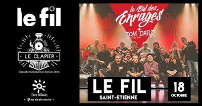 LE BAL DES ENRAGES [St-Etienne - 42] > 18-10-2019