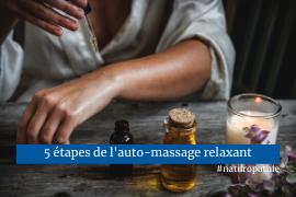 5 étapes de l'auto-massage relaxant facile et rapide naturopathie