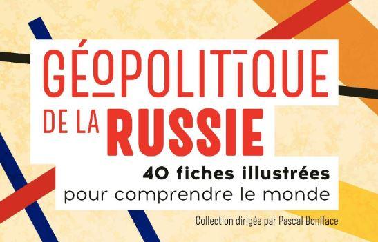 جيوسياسة روسيا: أربعون (40) وثيقة لفهم العالم – النسخة الفرنسية