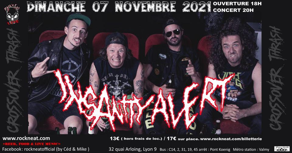 INSANITY ALERT [Lyon - 69] > 07-11-2021