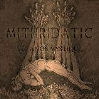 MITHRIDATIC - Tetanos mystique