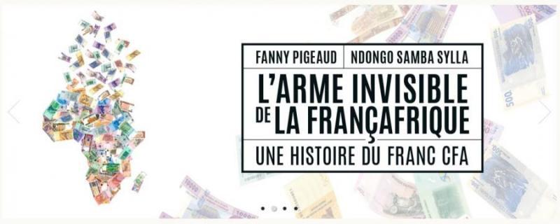 L'arme invisible de la Françafrique – Une histoire du Franc CFA