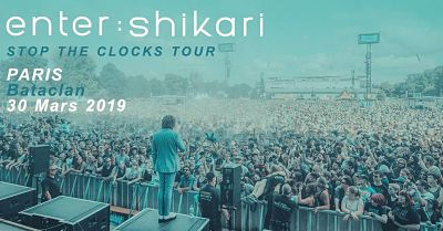 ENTER SHIKARI [Paris - 75] > 30-03-2019