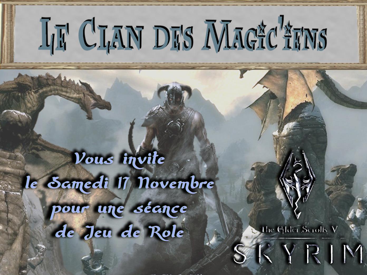 Samedi 17 Novembre : Jeu de rôle (Skyrim) à partir de 14h NaAjR