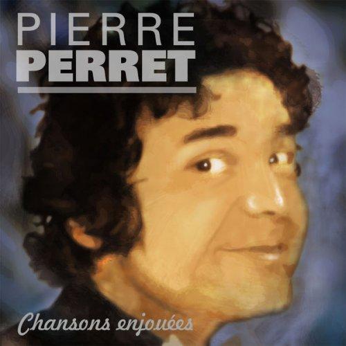 Pierre Perret Chansons Enjouées 2018 [Mp3-320Kbps]