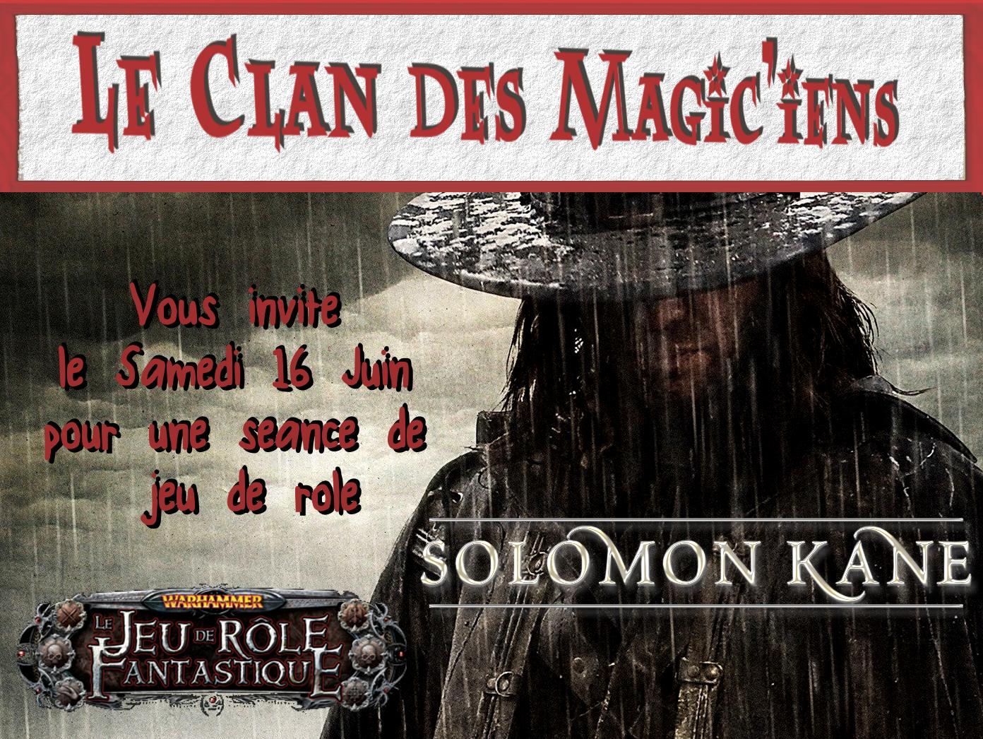 Samedi 16 Juin : Jeu de rôle : Solomon Kane à partir de 14 h et Warhammer le soir Owqgw