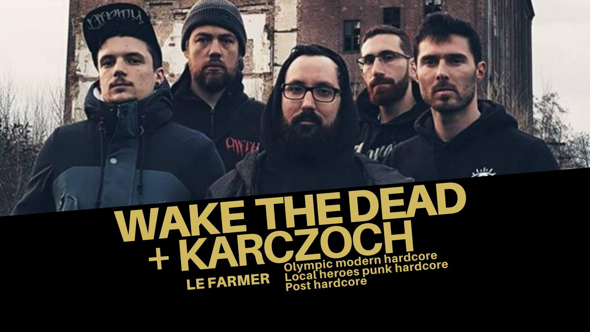 WAKE THE DEAD [Lyon - 69] > 27-11-2020