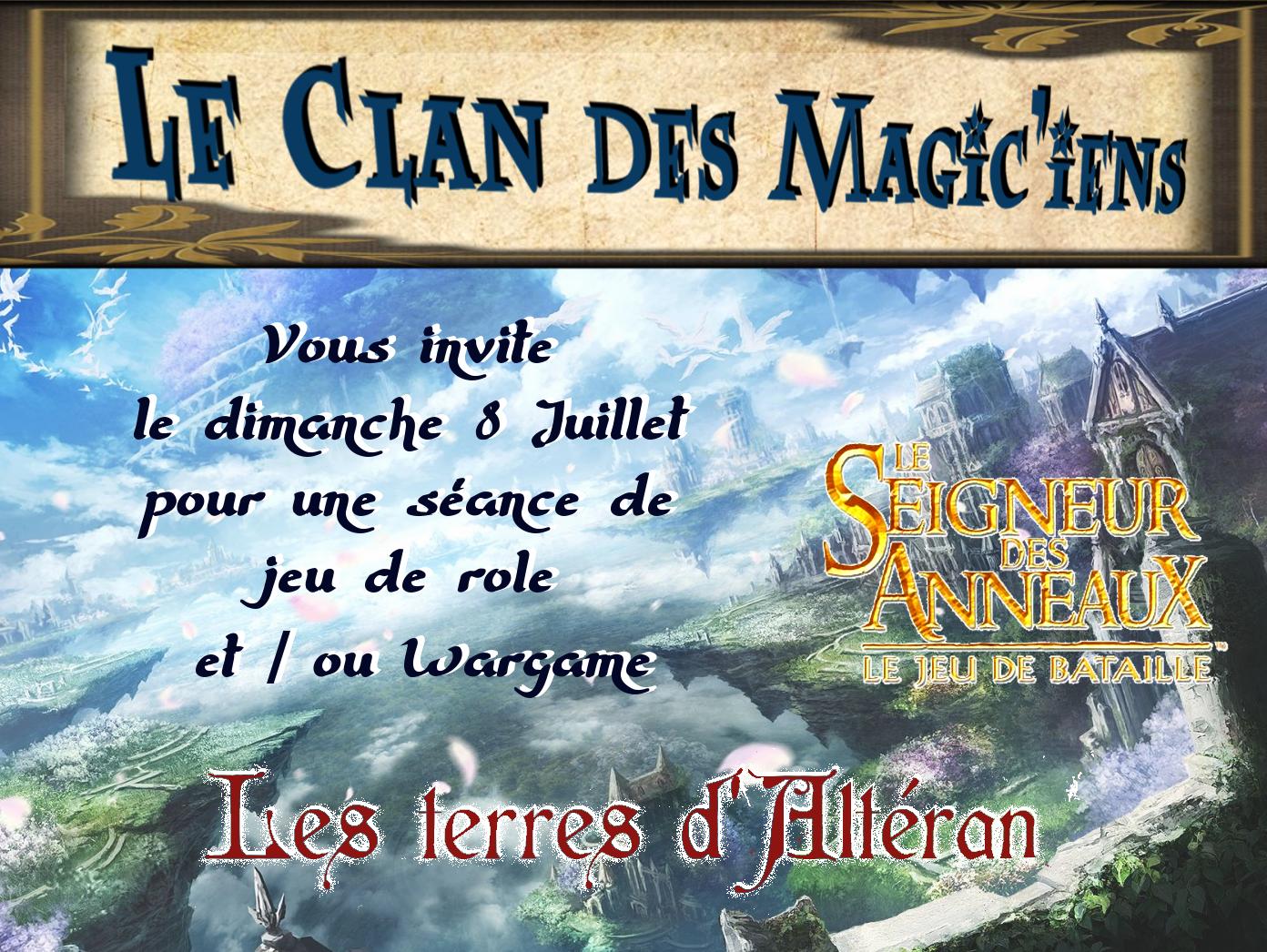 Dimanche 8 Juillet : Jeu de rôle Les Terres d'Altéran et / ou Wargame Le Seigneur des Anneaux à partir de 14 h V008y