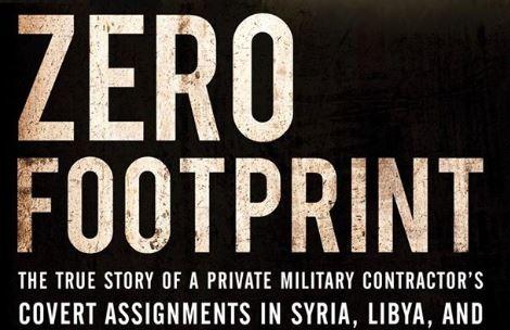 كتاب صفر البصمة: القصة الحقيقية للمهام السرية لمقاول عسكري خاص في سوريا وليبيا وأخطر الأماكن في العالم