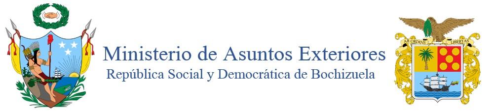 Ministerio de Asuntos Exteriores de la República Social y Democrática de Bochizuela