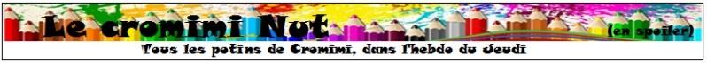 Le Cromimi-Nut n°72 A48rZ