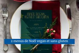 Menus de noël vegan et sans gluten