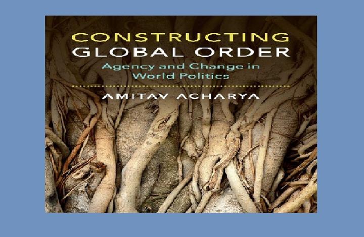 كتاب بناء النظام العالمي: الوكالة والتغيير في السياسة العالمية