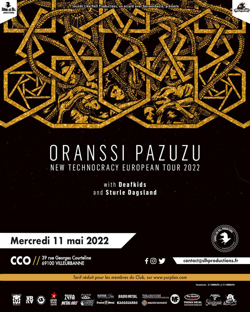 ORANSSI PAZUZU [Lyon - 69] > 11-05-2022