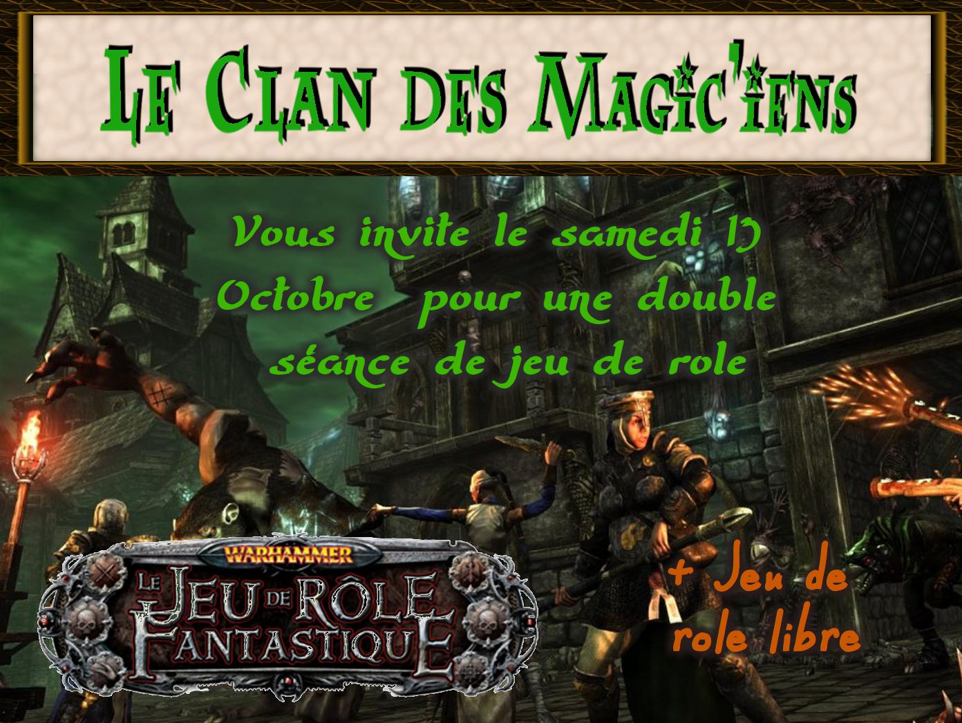 Samedi 13 Octobre : Double séance de Jeu de Rôle : Warhammer + Jeu de rôle libre EjJDP