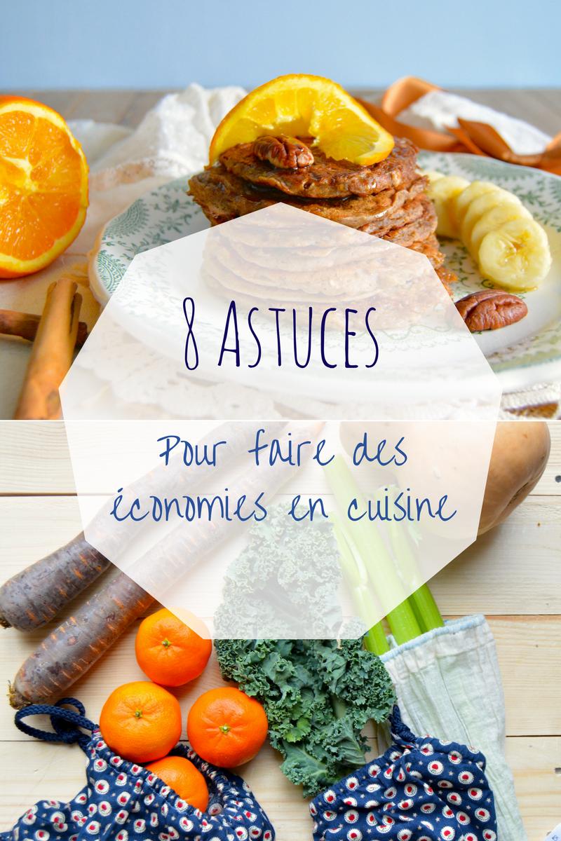 Rosenoisettes 8 astuces pour faire des conomies en cuisine - Cuisiner chez soi et vendre ses plats ...