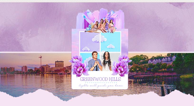GREENWOOD HILLS ™