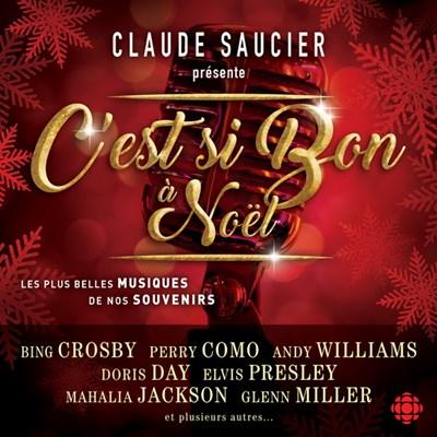 Claude Saucier Presente C'est si Bon a Noël (2018) [Mp3-320Kbps]