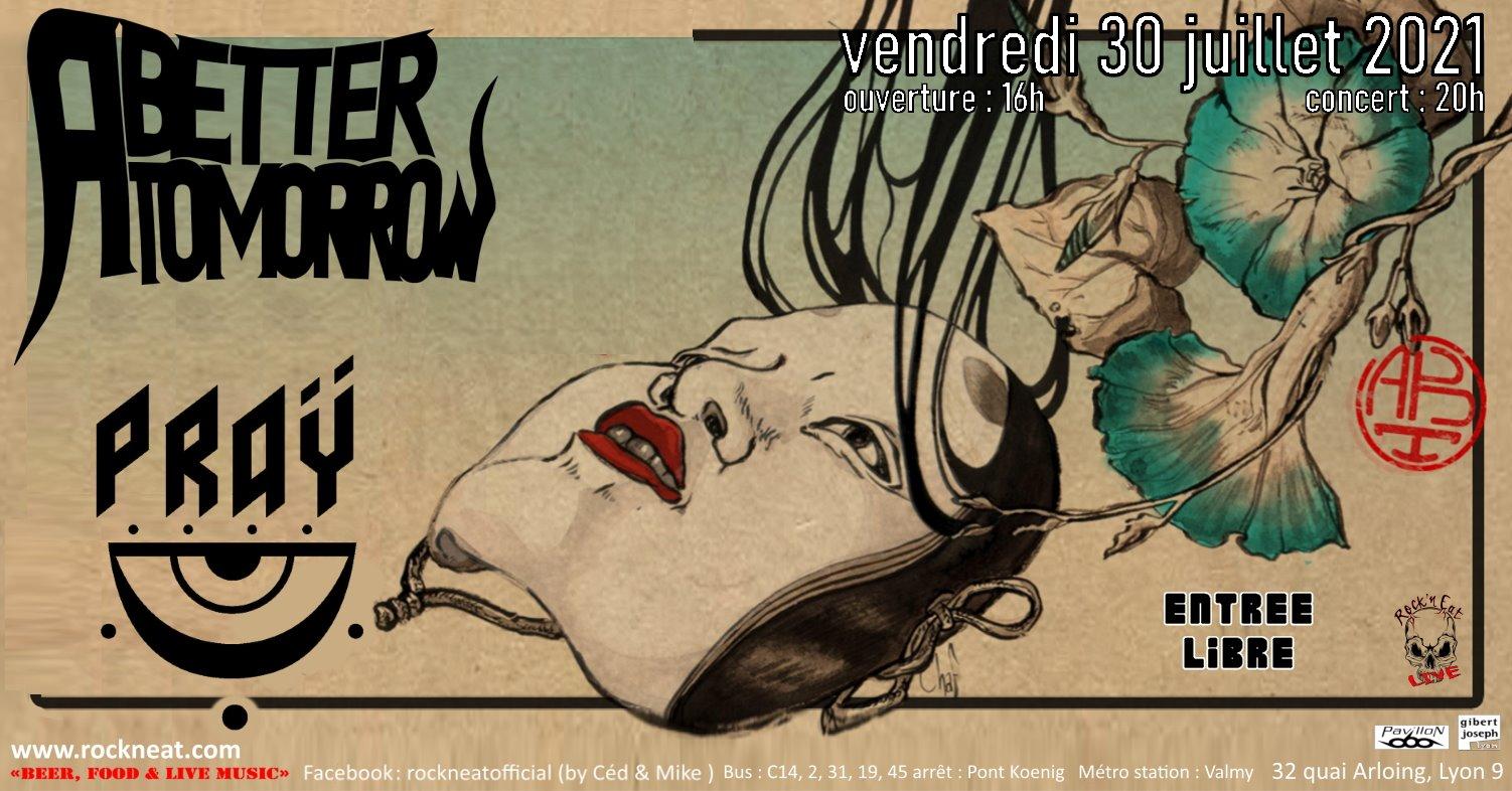 A BETTER TOMORROW [Lyon - 69] > 30-07-2021
