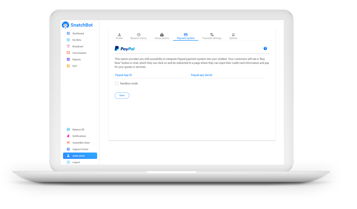 Assign your PayPal Client ID and PayPal Secret to your SnatchBot account
