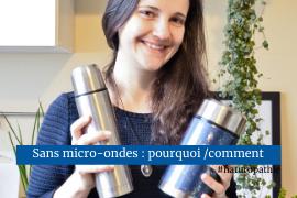 Pourquoi et comment vivre sans micro-ondes solutions astuces