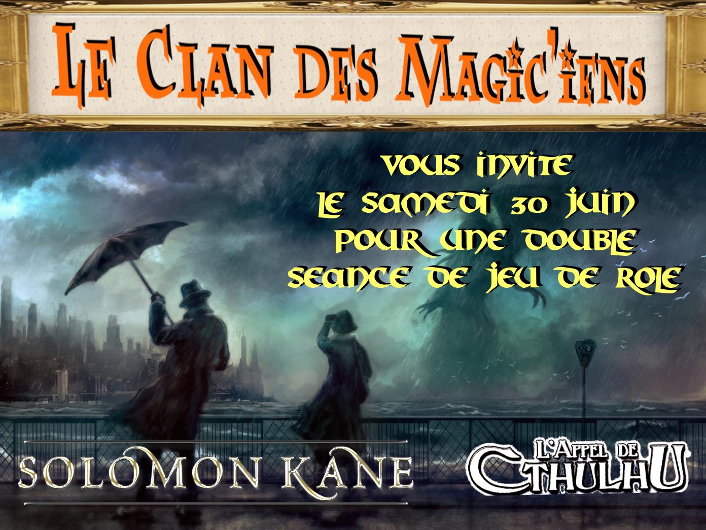 Samedi 30 Juin : Jeux de rôle à partir de 14 h (Solomon Kane et Cthulhu) QpNk8