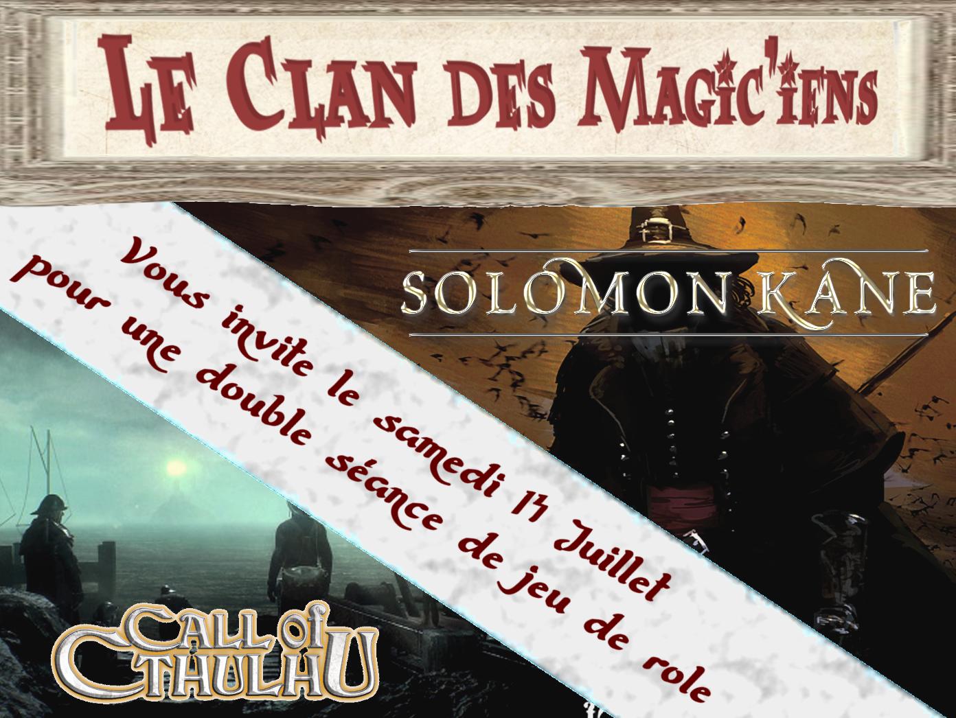 Samedi 14 Juillet : Jeux de rôle à partir de 14 h (Solomon Kane et Cthulhu) R9bvw