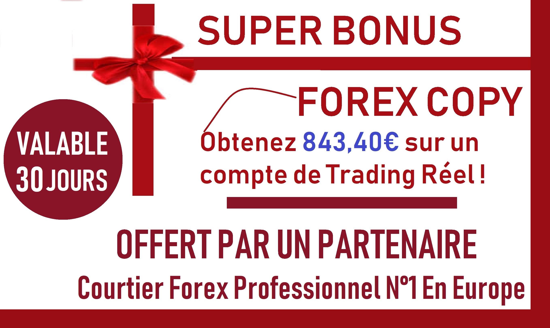 Obtenez 843,40€ sur un compte de Trading Réel Courtier Forex Professionnel N°1 En Europe