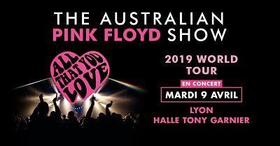 THE AUSTRALIAN PINK FLOYD SHOW [Lyon - 69] > 09-04-2019