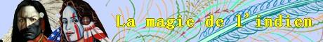 La magie de l'indien