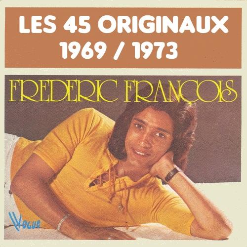 Frederic François les 45 Originaux (1969-1973) [Mp3-320Kbps]